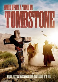 Once Upon a Time in Tombstone main cover