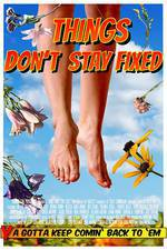 things_don_t_stay_fixed movie cover