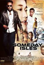 Someday Isles movie cover
