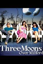 three_moons_over_milford movie cover