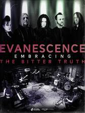 Evanescence: Embracing the Bitter Truth movie cover