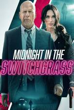 Midnight in the Switchgrass movie cover