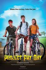 Project Pay Day movie cover