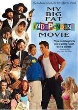 my_big_fat_independent_movie movie cover