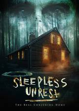 The Sleepless Unrest: The Real Conjuring Home movie cover