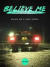 Believe Me: The Abduction of Lisa McVey movie cover