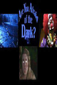 Are You Afraid of the Dark? movie cover