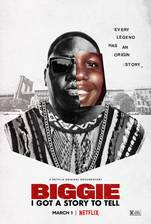 Biggie: I Got a Story to Tell movie cover