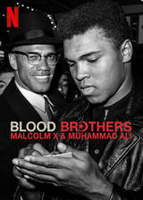 Blood Brothers: Malcolm X & Muhammad Ali movie cover