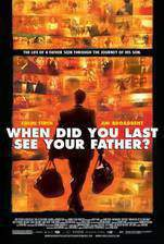 And When Did You Last See Your Father? trailer image