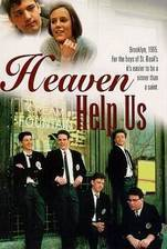 heaven_help_us movie cover