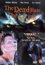 the_dead_hate_the_living movie cover
