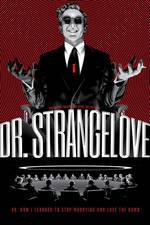 dr_strangelove_or_how_i_learned_to_stop_worrying_and_love_the_bomb movie cover