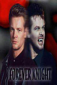 Forever Knight movie cover