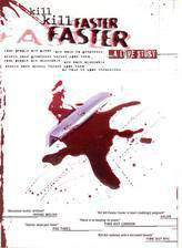 kill_kill_faster_faster movie cover