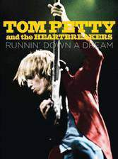 tom_petty_and_the_heartbreakers_runnin_down_a_dream movie cover