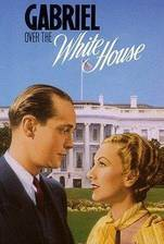 gabriel_over_the_white_house movie cover