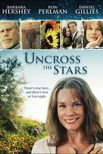 uncross_the_stars movie cover
