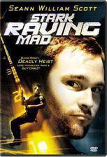 stark_raving_mad movie cover