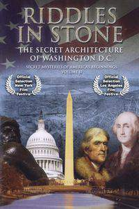 Secret Mysteries of Americas Beginnings Volume 2: Riddles in Stone - The Secret Architecture of Washington D.C. main cover