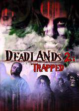 deadlands_2_trapped movie cover