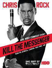chris_rock_kill_the_messenger_london_new_york_johannesburg movie cover