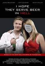 i_hope_they_serve_beer_in_hell movie cover