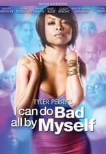 i_can_do_bad_all_by_myself_70 movie cover