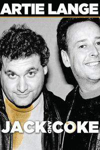 Artie Lange: Jack and Coke main cover