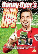 danny_dyers_football_foul_ups movie cover