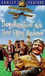 those_magnificent_men_in_their_flying_machines_or_how_i_flew_from_london_to_paris_in_25_hours_11_minutes movie cover