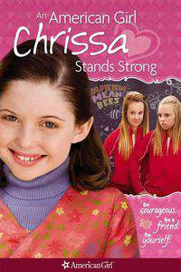 An American Girl: Chrissa Stands Strong main cover
