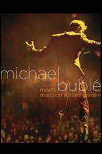 michael_buble_meets_madison_square_garden movie cover