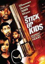 the_stick_up_kids movie cover