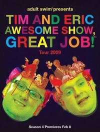 Tim and Eric Awesome Show, Great Job! movie cover