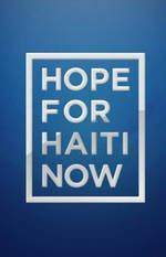 hope_for_haiti_now_a_global_benefit_for_earthquake_relief movie cover