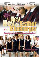 hey_hey_its_esther_blueburger movie cover
