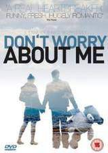 dont_worry_about_me movie cover