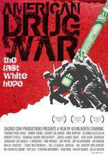 american_drug_war_the_last_white_hope movie cover