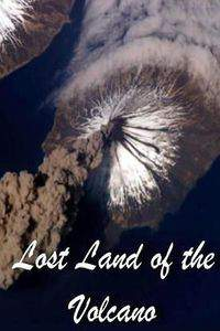 Lost Land of the Volcano movie cover