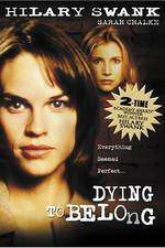 dying_to_belong movie cover