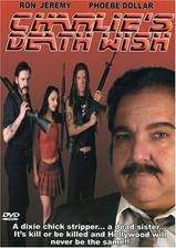 charlie_s_death_wish movie cover
