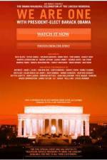 we_are_one_the_obama_inaugural_celebration_at_the_lincoln_memorial movie cover