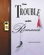 the_trouble_with_romance movie cover