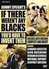 if_there_weren_t_any_blacks_you_d_have_to_invent_them movie cover