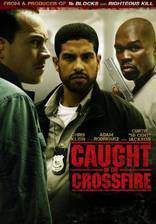 caught_in_the_crossfire movie cover