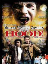 mutant_vampire_zombies_from_the_hood movie cover