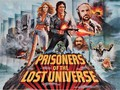 Prisoners of the Lost Universe movie photo
