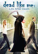 dead_like_me_life_after_death movie cover