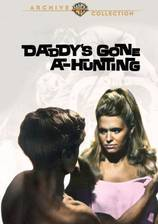 daddy_s_gone_a_hunting movie cover